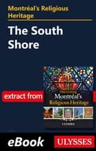 Montréal's Religious Heritage: The South Shore ebook by Siham Jamaa