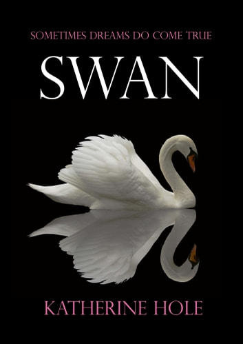 Swan ebook by Katherine Hole