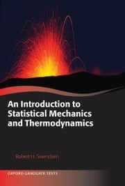 An Introduction to Statistical Mechanics and Thermodynamics ebook by Robert H. Swendsen