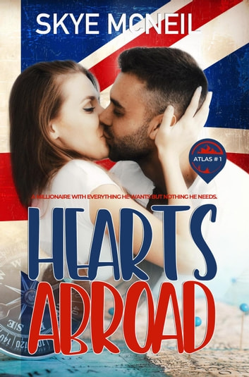 Hearts Abroad - Atlas, #1 ebook by Skye McNeil