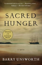Sacred Hunger ebook by Barry Unsworth