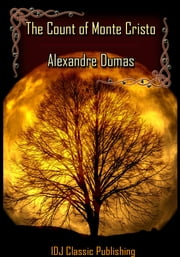 The Count of Monte Cristo [Full Classic Illustration]+[Free Audio Book Link]+[Active TOC] ebook by Alexandre Dumas