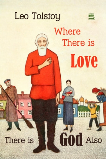 Where there is love there is god also ebook by leo tolstoy where there is love there is god also ebook by leo tolstoy fandeluxe PDF