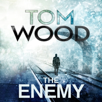 The Enemy - (Victor the Assassin 2) audiobook by Tom Wood
