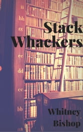 Stack Whackers ebook by Whitney Bishop
