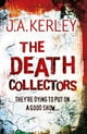 The Death Collectors (Carson Ryder, Book 2) ebook by J. A. Kerley