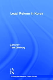 Legal Reform in Korea ebook by Tom Ginsburg