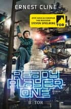 Ready Player One - Filmausgabe ebook by Ernest Cline, Hannes Riffel, Sara Riffel