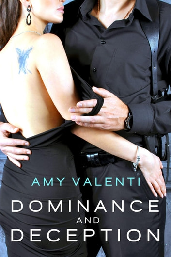 Dominance and Deception ebook by Amy Valenti
