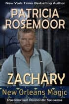 Zachary ebook by Patricia Rosemoor
