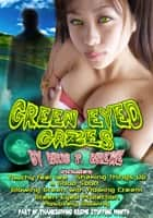 Green Eyed Gazes ebook by Kris Kreme