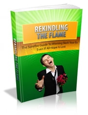 Rekindling The Flame ebook by Anonymous