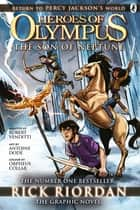 The Son of Neptune: The Graphic Novel (Heroes of Olympus Book 2) ebook by Rick Riordan