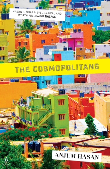 The Cosmopolitans ebook by Anjum Hasan