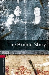 The Brontë Story ebook by Tim Vicary