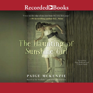 The Haunting Of Sunshine Girl Audiobook By Paige Mckenzie