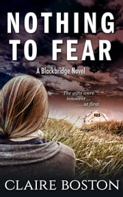 Nothing to Fear ebook by Claire Boston