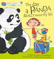 The Day a Panda Really Saved My Life - Interesting storyline by Singapore's most popular author ebook by Neil Humphreys,Cheng Puay Koon