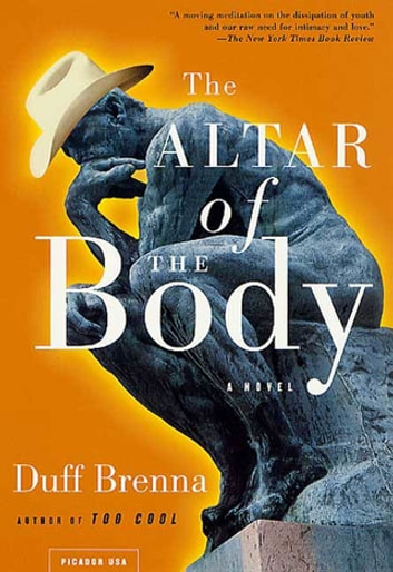 The Altar of the Body - A Novel ebook by Duff Brenna