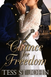 Chance For Freedom (Chances Are Series ~ Book 2) ebook by Tess St. John
