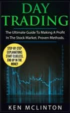 Day Trading ebook by Ken McLinton