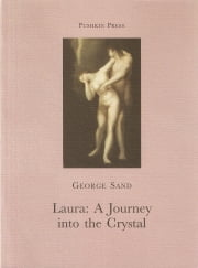 Laura - A Journey into the Crystal ebook by George Sand, Sue Dyson