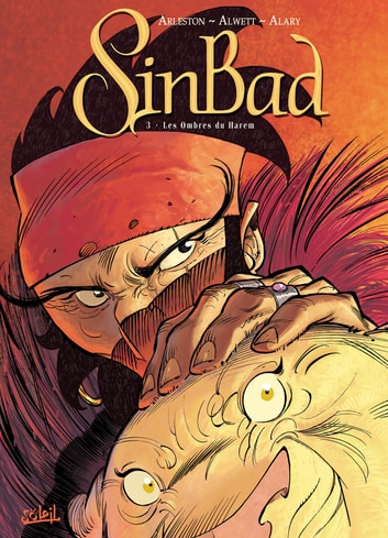 Sinbad T03 - Les ombres du harem eBook by Audrey Alwett,Christophe Arleston,Pierre Alary
