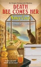 Death Bee Comes Her ebook by Nancy Coco