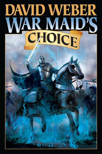 War Maid's Choice ebook by David Weber