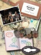 Travelling Bangkok (Big Beaver Diaries) ebook by Stephen Harris