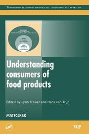 Understanding Consumers of Food Products ebook by Lynn Frewer,Hans Van Trijp