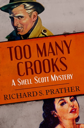 Too Many Crooks ebook by Richard S. Prather