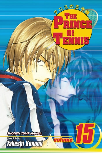 The Prince of Tennis, Vol. 15 - The Sadaharu-Kaoru Pair ebook by Takeshi Konomi