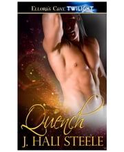 Quench ebook by J. Hali Steele