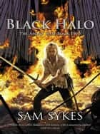 Black Halo ebook by Sam Sykes