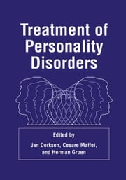 Treatment of Personality Disorders ebook by Jan J.L. Derksen,Cesare Maffei,Herman Groen