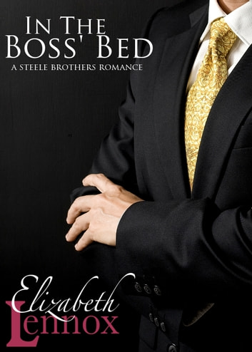 In the Boss' Bed ebook by Elizabeth Lennox