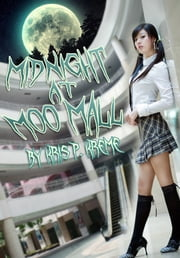 Midnight at Moo Mall ebook by Kris Kreme