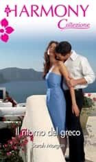 Il ritorno del greco ebook by Sarah Morgan