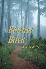 Bounce Back ebook by Anna Perrin