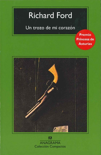 Un trozo de mi corazón ebook by Richard Ford