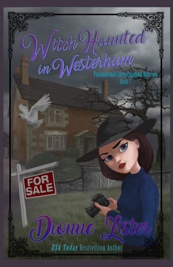 Witch Haunted in Westerham - Book 7 ebook by Dionne Lister