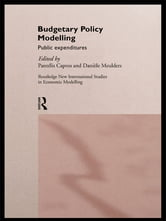 Budgetary Policy Modelling - Public Expenditures ebook by