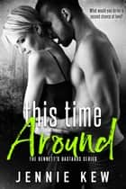 This Time Around ebook by Jennie Kew