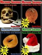 4 Funny Detective Stories: Starring Maynard Soloman ebook by Benjamin Sobieck