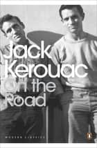 On the Road ebook by Jack Kerouac, Ann Charters