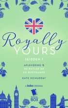 De butler en de bodyguard (Royally Yours Serie, Deel 5) ebook by Kate McMurray