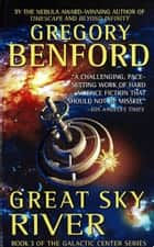 Great Sky River ebook by Gregory Benford