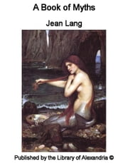 A Book of Myths ebook by Jean Lang