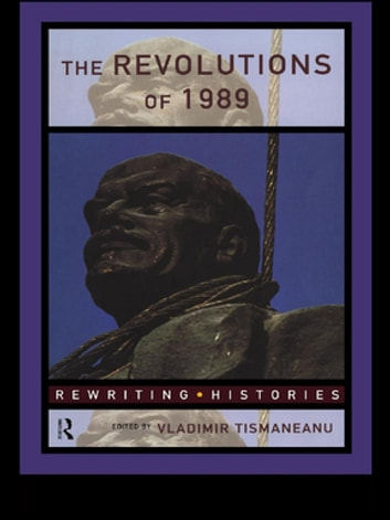 The Revolutions of 1989 ebook by